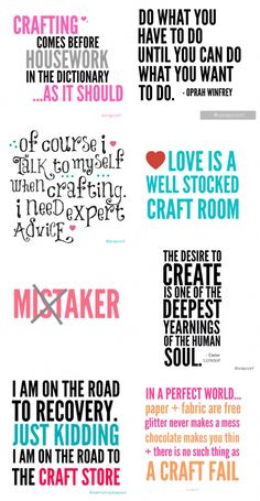 'Eight Great Craft Quotes...!' (via Tauni Everett) #vacationscrapbook