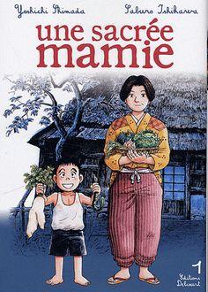 Une sacrée mamie Tome 1 - Yoshichi Shimada,Saburô Ishikawa