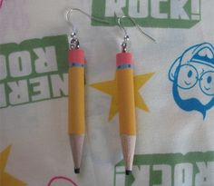 Pencil Earrings.  These earrings will make sure that you always have a pencil.