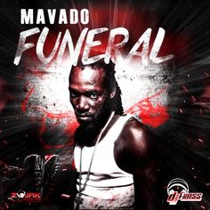 New Music: Mavado  Funeral (Popcaan Diss) [Explicit]