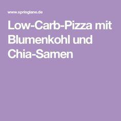 Low-Carb-Pizza mit Blumenkohl und Chia-Samen