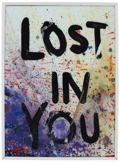 """""""LOST IN YOU"""""""