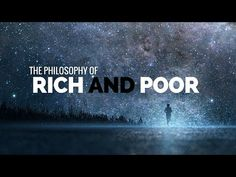 Philosophy of the rich.