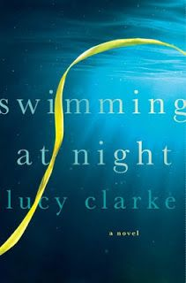Swimming at Night by Lucy Clarke - A young woman travels the globe to retrace the final months of her sister's life in search of answers about her death in this. I Love Books, Good Books, Books To Read, My Books, This Book, Reading Books, Night Novel, Night Book, Summer Books