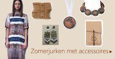 Zomerjurken met accessoires: oorbellen, armbanden, iPhone tasjes ....