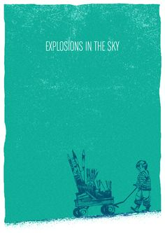 explosions in the sky music gig posters | ... of it, take a look at our favorite Explosions in the Sky gig posters