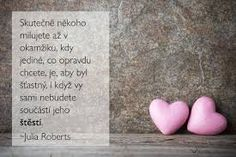 citáty o rozchodu - Hledat Googlem Teaching English, Wallpaper Quotes, Beautiful Words, Motto, Just Love, Quotations, Love Quotes, Poems, Motivational Quotes