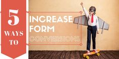5 Ways To Increase Conversion Rate By Tweaking Your Forms