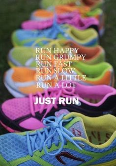 Run | Just Do It, even though I don't wear shoes and it's too cold to run outside today :(