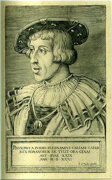 Ferdinand I - holy roman emperor (wife Anne of Bohemia & Hungary)
