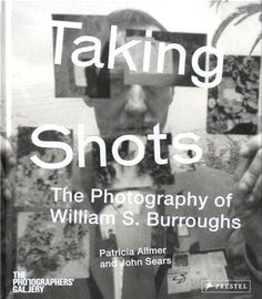 Taking Shots: The Photography of William S. Burroughs by Patricia Allmer http://www.amazon.com/dp/3791348795/ref=cm_sw_r_pi_dp_AC1Mtb0RGY4TQDEG