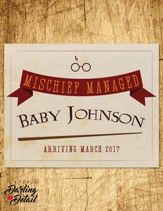 Harry Potter Pregnancy Announcement Sign Printable Mischief Managed https://www.etsy.com/listing/384506498/harry-potter-inspired-pregnancy