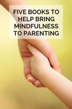 5 Books to Help Bring Mindfulness to Parenting | eBay