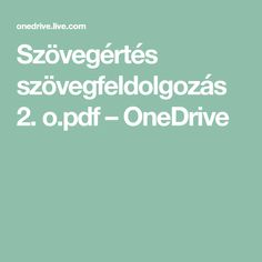 Szövegértés szövegfeldolgozás 2. o.pdf – OneDrive