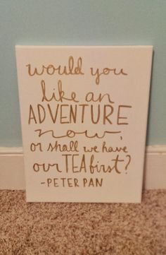 The Chic Technique: Peter Pan Adventure Gold Lettering Canvas Quote by QuotesOfNote, $18.00