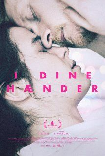 I dine hænder (2015) Maria is a young and caring nurse who wants to break free. Niels is an incurable patient who wants to travel to Switzerland to commit assisted suicide. Together they embark on an intense journey that will bring them closer to each other but also closer to their dreams.