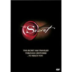 The Secret (Movie)    Learn about the Law of Attraction and begin to put it into use in your own life.