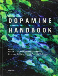 """""""Dopamine Handbook"""" edited by Leslie L. Iversen et al."""