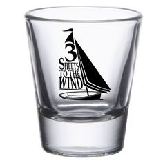 3 Sheets to the Wind nautical sailboat design shot glass - perfect for.... shots!!! This...