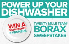 Borax - Power Up Your Dishwasher with Borax Sweepstakes