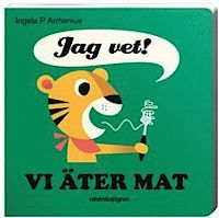 Vi äter mat av Ingela P Arrhenius (Kartonnage) Toddler Books, Childrens Books, Book Cover Design, Book Design, Type Illustration, My Children, Kids, Rabe, Baby Animals