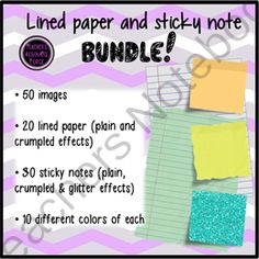 Lined paper and sticky note super bundle! from Graphics Resource Force on TeachersNotebook.com (50 pages)  - Save 10% in this bundle of:  * plain lined paper * crumpled lined paper  * plain sticky notes * crumpled sticky notes * glitter sticky notes