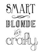 Smart Blonde and Crafty