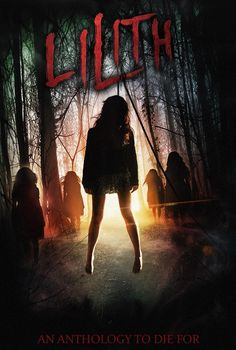 #Movie #Lilith Lilith - Horror Movie: Synopsis: Lilith would have been the first woman of humanity, but she was expelled from heaven and…