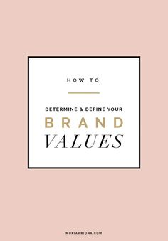 Finding Your Brand Voice || Branding and Design for Photographers and Creative Entrepreneurs by Moriah Riona || How to Determine and Define Your Brand Values