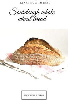 Bake some sourdough bread with whole wheat with this easy recipe. Whole wheat adds more flavors and nutritions. Whole Wheat Bread, Whole Wheat Flour, Wheat Bread Recipe, Bread Recipes, All You Need Is, Beginners Bread Recipe, Baking Stone, Sourdough Bread, Easy Meals
