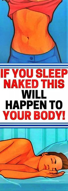 If You Sleep Naked Tonight Heres the Surprising Effect Itll Have on Your Body Health And Beauty, Health And Wellness, Health Fitness, Health Care, Wellness Tips, Beauty Skin, Fitness Tips, Benefits Of Sleep, Health Benefits