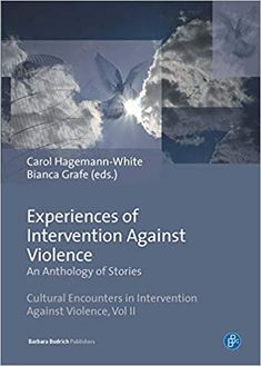 The German stories are very much about negative experiences in the family courts. -- Experiences of Intervention Against Violence: An Anthology of Stories.  Carol Hagemann-White, Bianca Grafe.