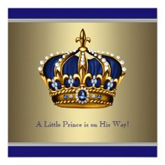 """Blue gold crown little prince baby boy shower invitation. This beautiful blue and gold prince baby shower invitation is easily customized for your party or event by simply choosing the """"Customize it!"""" button to begin adding your event details, font style, font size & color, and wording. #timelesstreasure"""