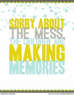 "I love my little ""memory"" makers"