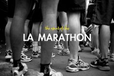 The Spirit of the Los Angeles Marathon