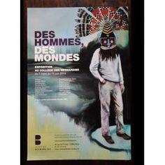 Des Hommes Des Mondes, Exposition, Paris, 2014, Collège Des Bernardins, Affiches