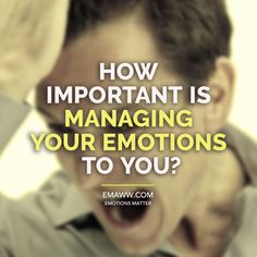 How important is managing your emotions to you?