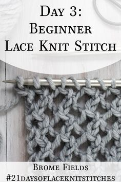 Learn how to knit a Beginner Lace Knit Stitch in today s video tutorial by Brome Fields bromefields laceknitstitches videotutorial howtoknitlace superbulkylace Lace Knitting Stitches, Beginner Knitting Patterns, Lace Knitting Patterns, Knitting Blogs, Knitting For Beginners, Easy Knitting, Knitting Designs, Start Knitting, Knitting Help