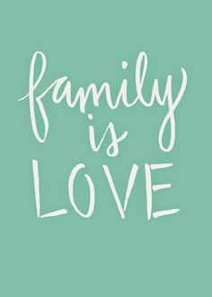 just what i {squeeze} in: Family is LOVE -- free download! (In turquoise, red, or pink)