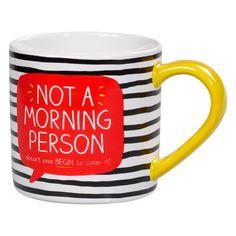 Mug not a morning person