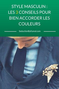 STYLE MASCULIN : les 3 conseils pour bien ACCORDER les couleurs