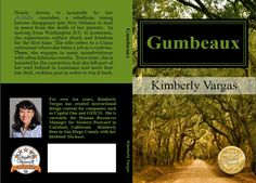 Gumbeaux by Kimberly Vargas www.kimberlyvargasauthor.com