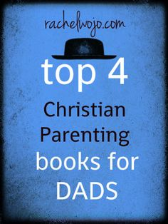 My favorite parenting books for Dads...