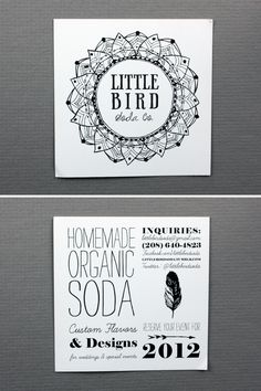 little bird soda co Square Business Cards, Typography Love, Print Fonts, Pretty Packaging, Calling Cards, Brand It, Name Cards, Business Design, Design Inspiration