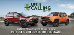 Here is your chance to enter to win a new 2015 Jeep Cherokee or Jeep Renegade! To enter, visit Life is Calling Contest , create an acco. Jeep Renegade, Jeep Cherokee, News, Life, Happenings, Infographics, Blog, Country, Events