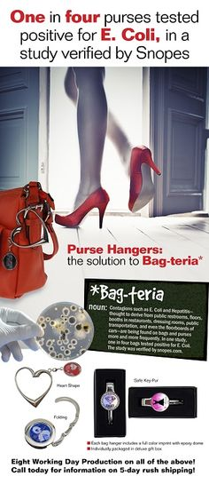 Bag hangers are a unique and practical gift or giveaway item for groups or companies. Keeps belongings close, clean and safe. Purses, briefcases or shopping bags hang clear of the floor in restaurants, offices or restrooms.