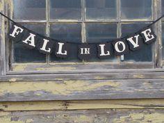 Fall in Love Banner. $18.00, via Etsy.