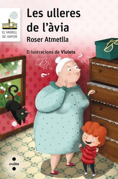 OCTUBRE-2016. Roser Atmetlla. Les ulleres de l'àvia. Ficció (6-8 anys)
