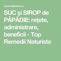 SUC şi SIROP de PĂPĂDIE: reţete, administrare, beneficii - Top Remedii Naturiste