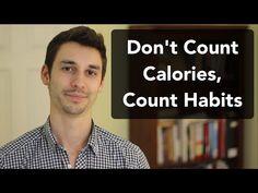 Don't track calories, track habits https://youtu.be/Eqr67zQbWYU